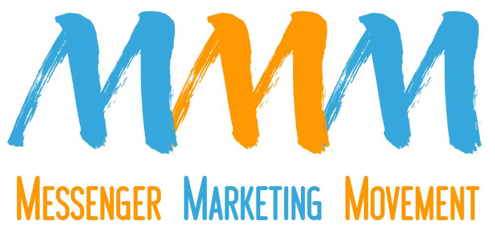 Join the Messenger Marketing Movement NOW!